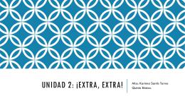 Unidad 2: ¡Extra, extra!