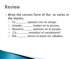 Review Present tense of ir and jugar