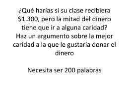 ¿Qué harías si su clase recibier$1.300, pero la mitad del diner tiene