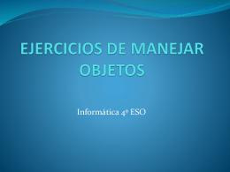 EJERCICIOS DE MANEJAR OBJETOS
