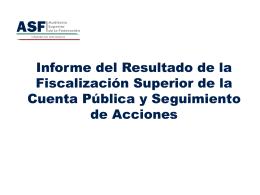 informe del resultado de la fiscalización superior de la cuenta pública