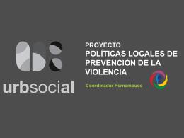 Projecto Politicas Locales De Prevencion de la Violencia