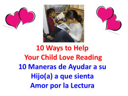 10 Ways to Help Your Child Love Reading / 10 Maneras de Ayudar