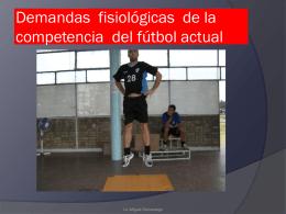 Demandas fisiológicas del fútbol actual