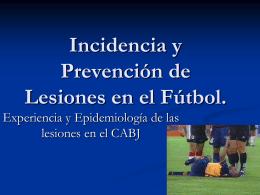 Incidencia y Prevención de Lesiones en el Fútbol (PARTE1)