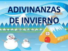 ADIVINANZAS DE INVIERNO