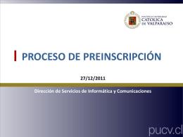 Proceso de Pre Inscripción - DSIC – Dirección de Servicios de