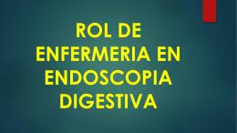 Rol de enfermería en Procedimientos Endoscópicos
