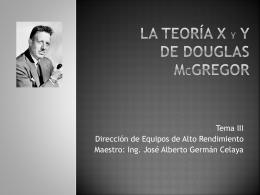 La teoría x Y y de Douglas mCgregor