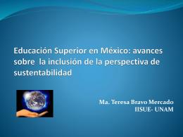La Educación Superior en Méxicoy la inclusión de la sustentabilidad