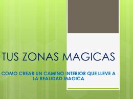 TUS ZONAS MAGICAS - Fundación Desarrollo Nuevo Pensamiento