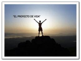 """3.- """"EL PROYECTO DE VIDA"""""""