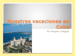 Nuestro vacaciones a Cuba