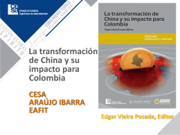La transformación de China y su impacto para Colombia CESA