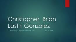Christopher Brian Lastiri Gonzalez