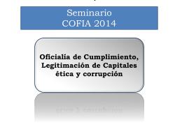 Oficialía de Cumplimiento, Legitimación de Capitales ética y