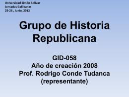 G1:Rodrigo Conde- Historia Republicana