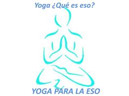 Introducción a la práctica del yoga (PowerPoint)