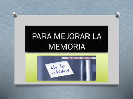 PARA MEJORAR LA MEMORIA