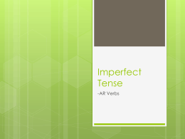 Imperfect Tense - Mrs. Beck