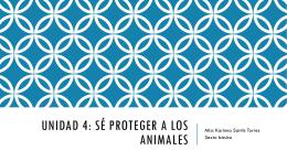 Unidad 4: sé proteger a los animales