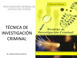tecnica de investigacion criminal