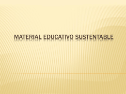 MATERIAL EDUCATIVO SUSTENTABLE