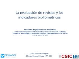 La evaluación de revistas y los indicadores bibliométricos