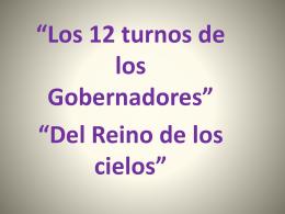 Los 12 Turnos De Los Gobernadores