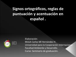 Signos ortográficos, reglas de puntuación y acentuación en español