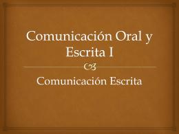 Comunicación Oral y Escrita I
