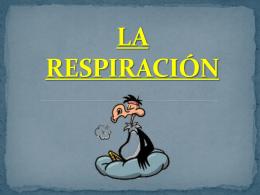 LA RESPIRACION