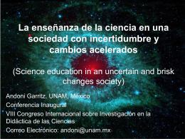 La enseñanza de las ciencias en una sociedad con incertidumbre y