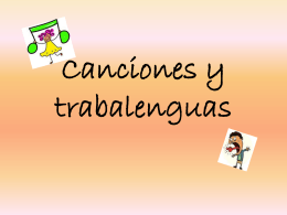 Canciones y trabalenguas - White Plains Public Schools