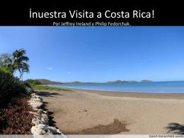 *La Vista a Costa Rica!
