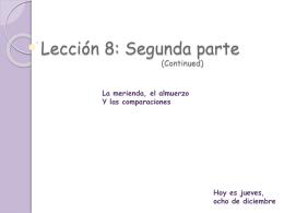 Lección 8: Segunda parte (Continued)