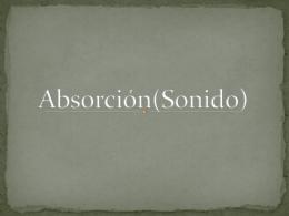 Absorción(Sonido) - Apreciación Sonora
