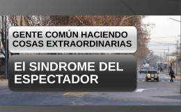 El SINDROME DEL ESPECTADOR