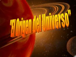 """""""El Origen del Universo"""""""