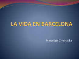 LA VIDA EN BARCELONA