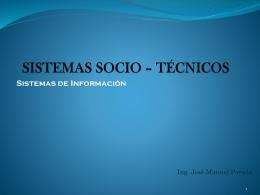 SISTEMAS SOCIO * TÉCNICOS