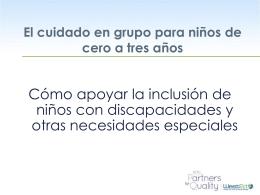 La inclusión de niños con discapacidades u otras necesidades