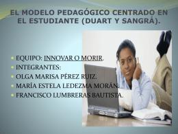 el modelo pedagógico centrado en el estudiante (duart y sangrá).