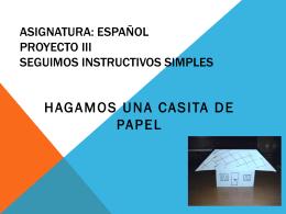 Asignatura: Español Proyecto III Seguimos