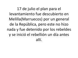 17 de julio el plan pare el levantamiento fue descubierto en Melilla