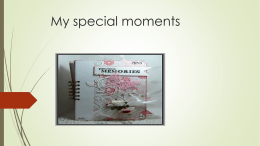 My special moments
