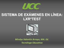 Sistema de exámenes en línea: LXR*TEST