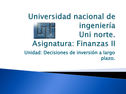 Universidad nacional de ingeniería Uni norte. Asignatura: Finanzas II