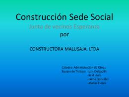 Construcción Sede Social Junta de vecinos Esperanza