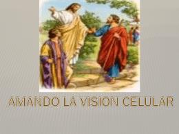 como amar la vision celular